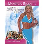 Monica Brant's Secrets to Staying Fit and Loving Life book cover
