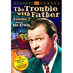 Trouble With Father Volume 7
