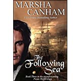 The Following Sea (The Pirate Wolf series Book 3) ~ Marsha Canham