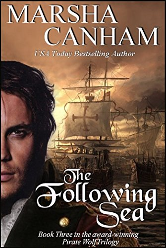 The Following Sea (The Pirate Wolf series Book 3)