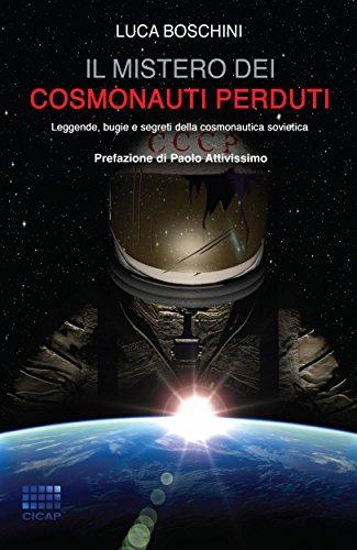 Il mistero dei cosmonauti perduti 16 I Quaderni del CICAP PDF
