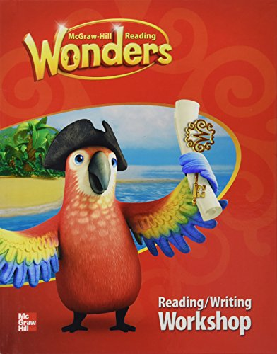 McGraw-Hill Reading Wonders - Reading/Writing Workshop 1.4, by McGraw Hill