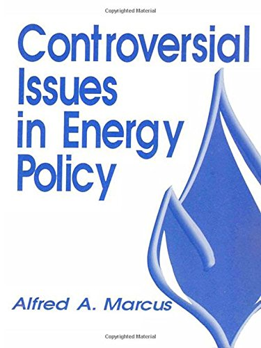 Controversial Issues in Energy Policy (Controversial Issues in Public Policy)