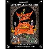 Sly Flourish's Dungeon Master Tips ~ Michael Shea