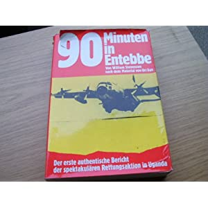 90 Minuten in Entebbe