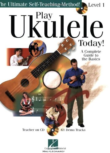 Play Ukulele Today!: A Complete Guide to the Basics Level 1 (Play Today Instructional Series)
