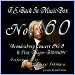 Bach In Musical Box 160 / Brandenburg Concert No6 B Flut Major Bwv1051