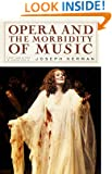 Opera and the Morbidity of Music (New York Review Books Collections)