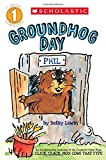 Scholastic Reader Level 1: Groundhog Day
