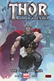 Thor: God of Thunder - Volume 1: The God Butcher (Marvel Now)