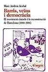 Barris, Ve�ns I Democr�cia (S�rie Ass...