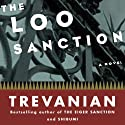 The Loo Sanction Audiobook by  Trevanian Narrated by Joe Barrett