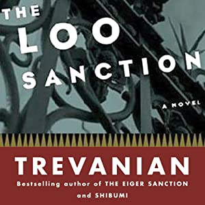 The Loo Sanction | [Trevanian]