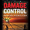 Damage Control: A Novel (       UNABRIDGED) by Denise Hamilton Narrated by Vanessa Hart