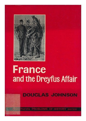 France and the Dreyfus Affair (Problems of History)