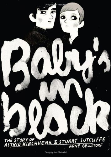 Baby's in Black (Graphic Biography)