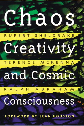 Chaos, Creativity, and Cosmic Consciousness: Rupert Sheldrake, Terence McKenna, Ralph Abraham, Jean Houston: 9780892819775: Amazon.com: Books