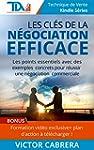 Les Cl�s de la N�gociation Efficace +...