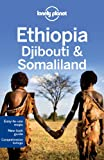 Lonely Planet Ethiopia, Djibouti & Somaliland 5th Ed.: 5th Edition
