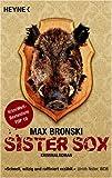 Sister Sox: Kriminalroman - Max Bronski