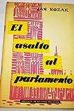img - for El asalto al parlamento book / textbook / text book