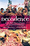 img - for Decadence: An Annotated Anthology book / textbook / text book