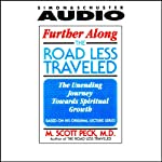 Going to Omaha -The Issue of Death and Meaning: Further Along the Road Less Traveled | M. Scott Peck