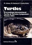 img - for Turtles: Proceedings: International Turtle & Tortoise Symposium, Vienna 2002 book / textbook / text book
