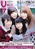 B.L.T.U-17 Vol.29 (TOKYO NEWS MOOK)