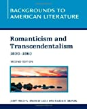 img - for Romanticism and Transcendentalism, 1800-1860 (Backgrounds to American Literature) book / textbook / text book