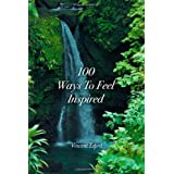100 Ways to Feel Inspiredpar Vincent Esprit