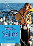 Young Sailor: How to be a good sailor and have fun!, 2nd Edition