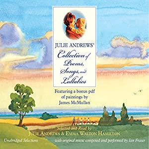 Julie Andrews' Collection of Poems, Songs, and Lullabies Audiobook