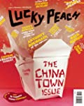 Lucky Peach Issue 5: Chinatown: Fall...