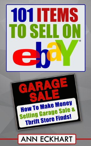 101-items-to-sell-on-ebay-how-to-make-money-selling-garage-sale-thrift-store-finds