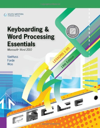 Keyboarding and Word Processing Essentials, Lessons 1-55:...