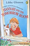 Hannah and the Tomorrow Room (0141305126) by Gleeson, Libby