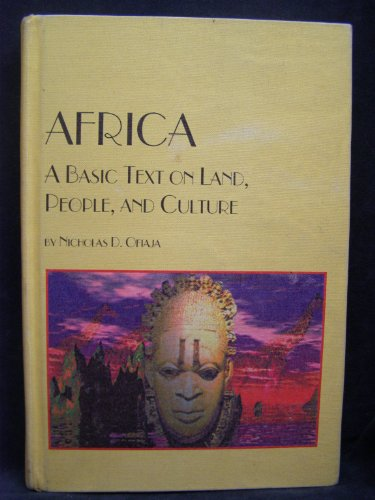 Africa: A Basic Text on Land, People, and Culture