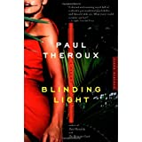 Blinding Light: A Novel ~ Paul Theroux