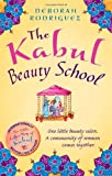 Deborah Rodriguez The Kabul Beauty School