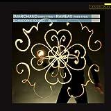 Louis Marchand - Jean Philippe Rameau : Pièces de clavecin