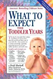 img - for What to Expect the Toddler Years book / textbook / text book