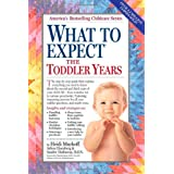 What to Expect the Toddler Years, 2nd editionby Heidi Murkoff
