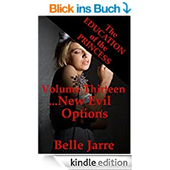 New Evil Options: A Tale of Extreme Horror (The Education of the Princess Book 13) (English Edition)
