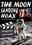 The Moon Landing Hoax: The Eagle That...