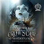 Crow's Caw at Nightmoon Creek: Woodland Creek | Calinda B,Woodland Creek