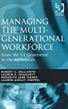 img - for Managing the Multi-Generational Workforce book / textbook / text book