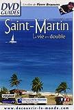 echange, troc Saint-Martin - La vie en double
