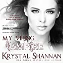 My Viking Vampire: Sanctuary, Texas, Book 1 Audiobook by Krystal Shannan Narrated by Tieran Wilder, Robert Storm Peterson