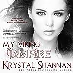 My Viking Vampire: Sanctuary, Texas, Book 1 | Krystal Shannan